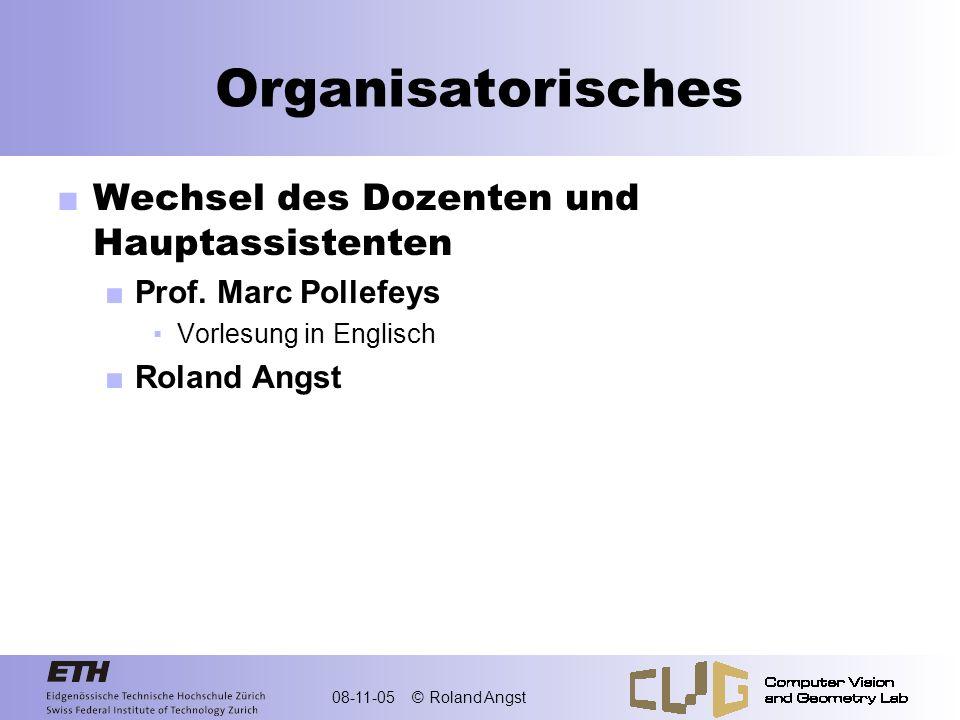 Organisatorisches Wechsel des Dozenten und Hauptassistenten