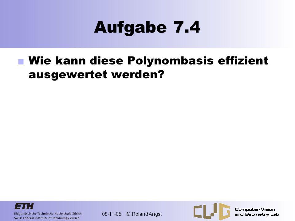 Aufgabe 7.4 Wie kann diese Polynombasis effizient ausgewertet werden