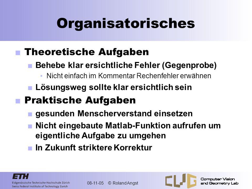 Organisatorisches Theoretische Aufgaben Praktische Aufgaben