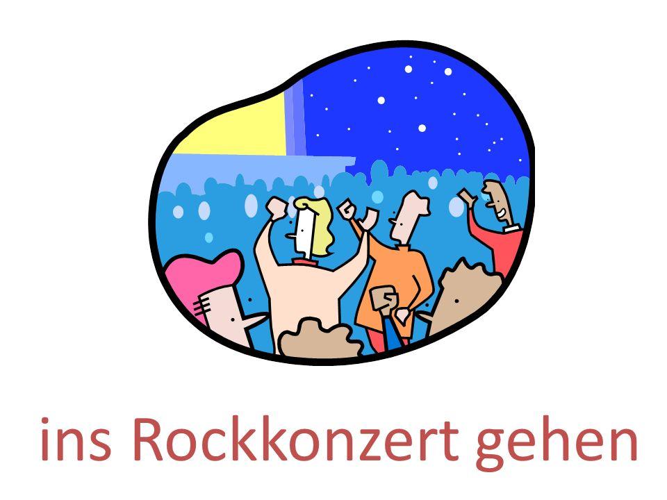 ins Rockkonzert gehen