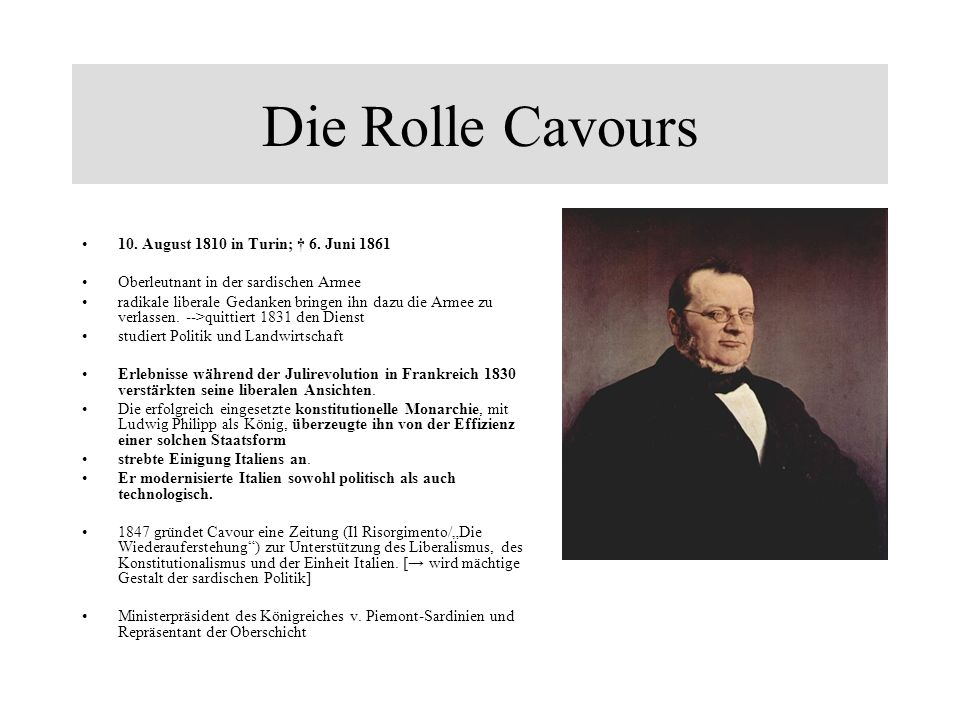 Die Rolle Cavours 10. August 1810 in Turin; † 6. Juni 1861