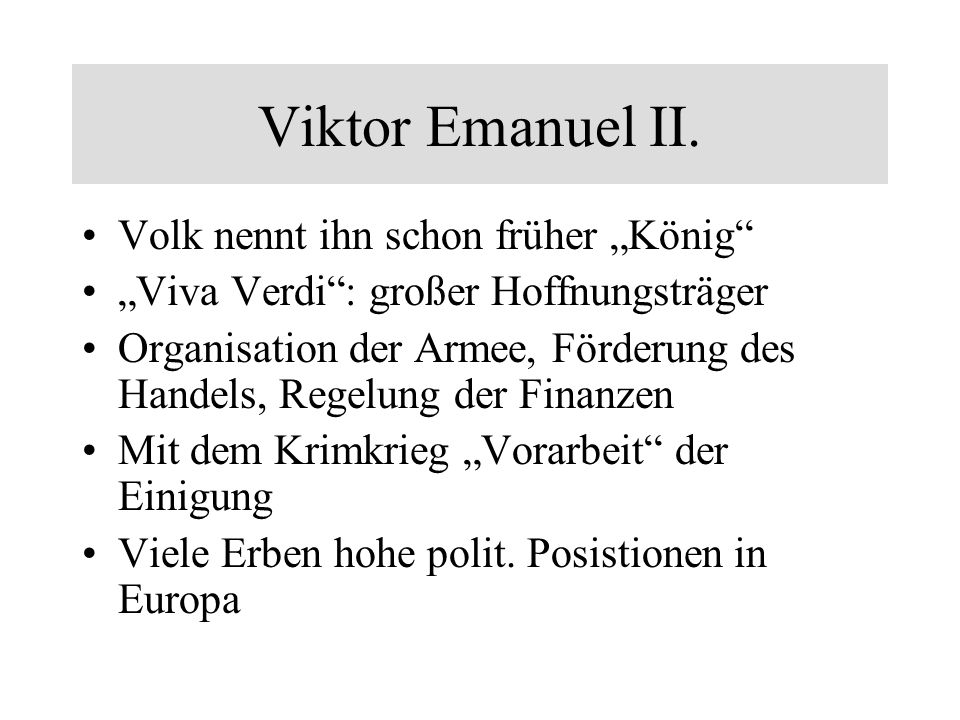 "Viktor Emanuel II. Volk nennt ihn schon früher ""König"