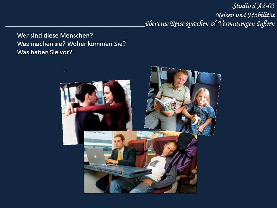 Studio d A2-03 Reisen und Mobilität