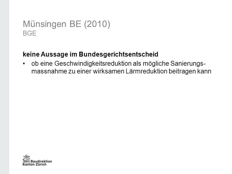 Münsingen BE (2010) BGE keine Aussage im Bundesgerichtsentscheid