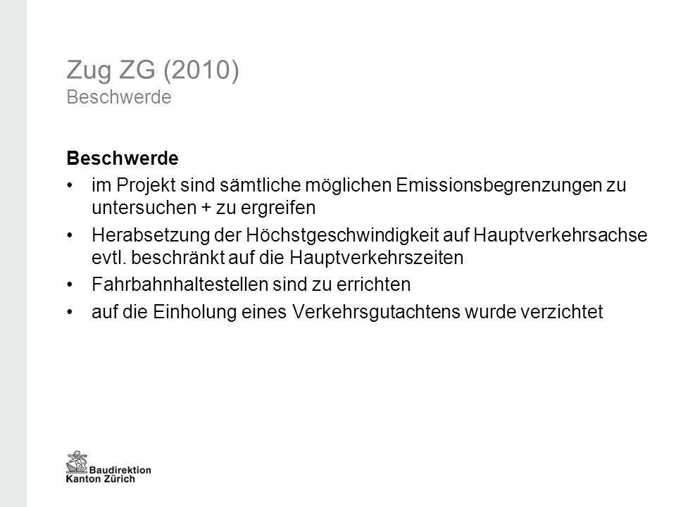 Zug ZG (2010) Beschwerde Beschwerde