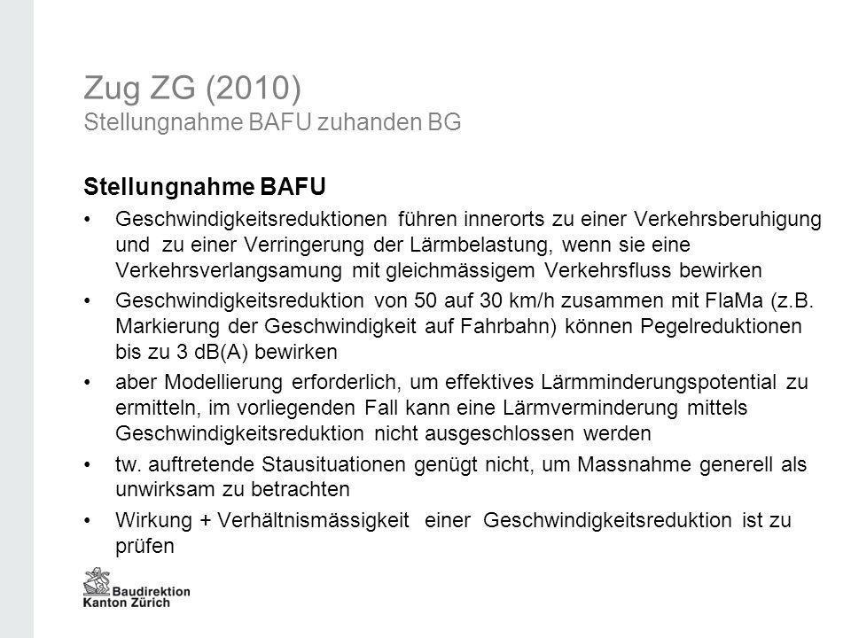 Zug ZG (2010) Stellungnahme BAFU zuhanden BG