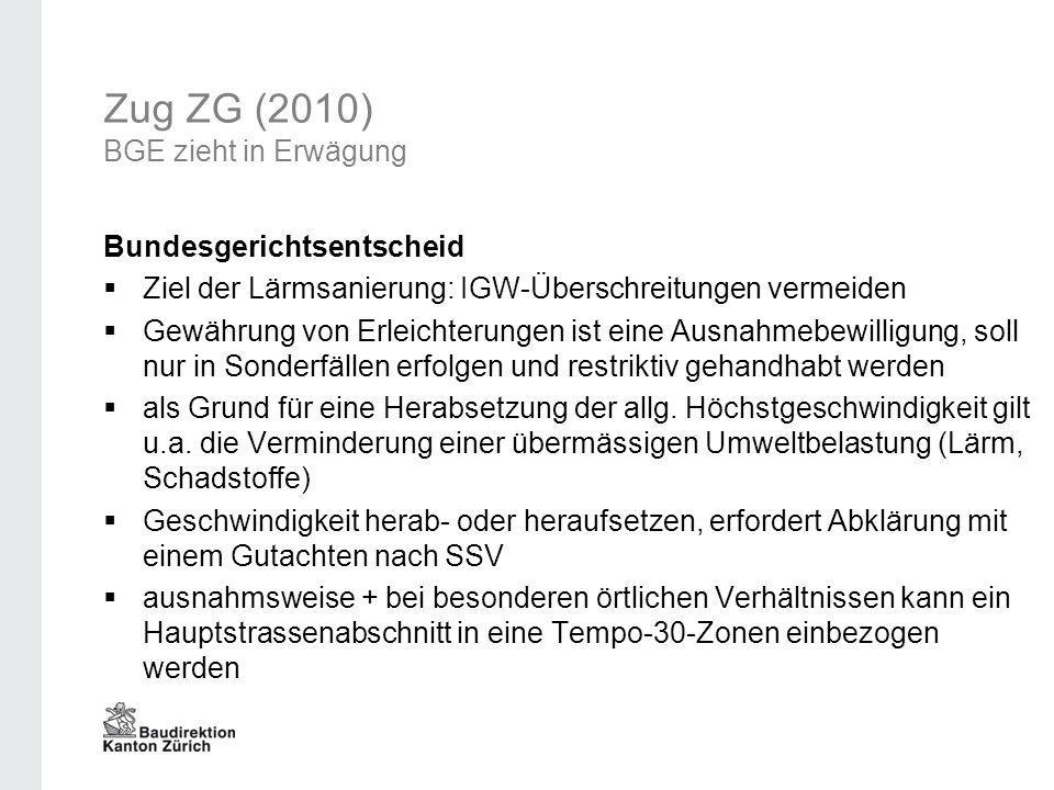 Zug ZG (2010) BGE zieht in Erwägung