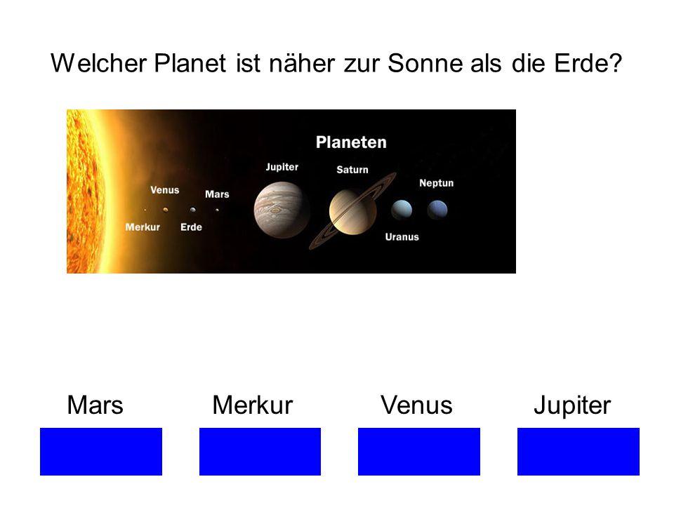 Welcher Planet ist näher zur Sonne als die Erde