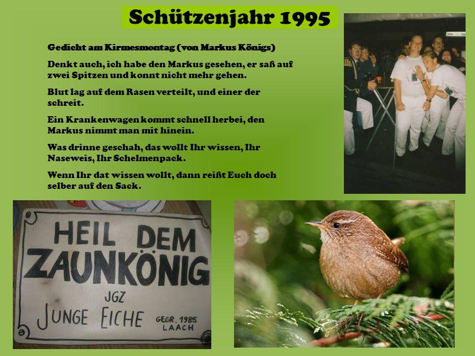 Schützenjahr 1995 Gedicht am Kirmesmontag (von Markus Königs)