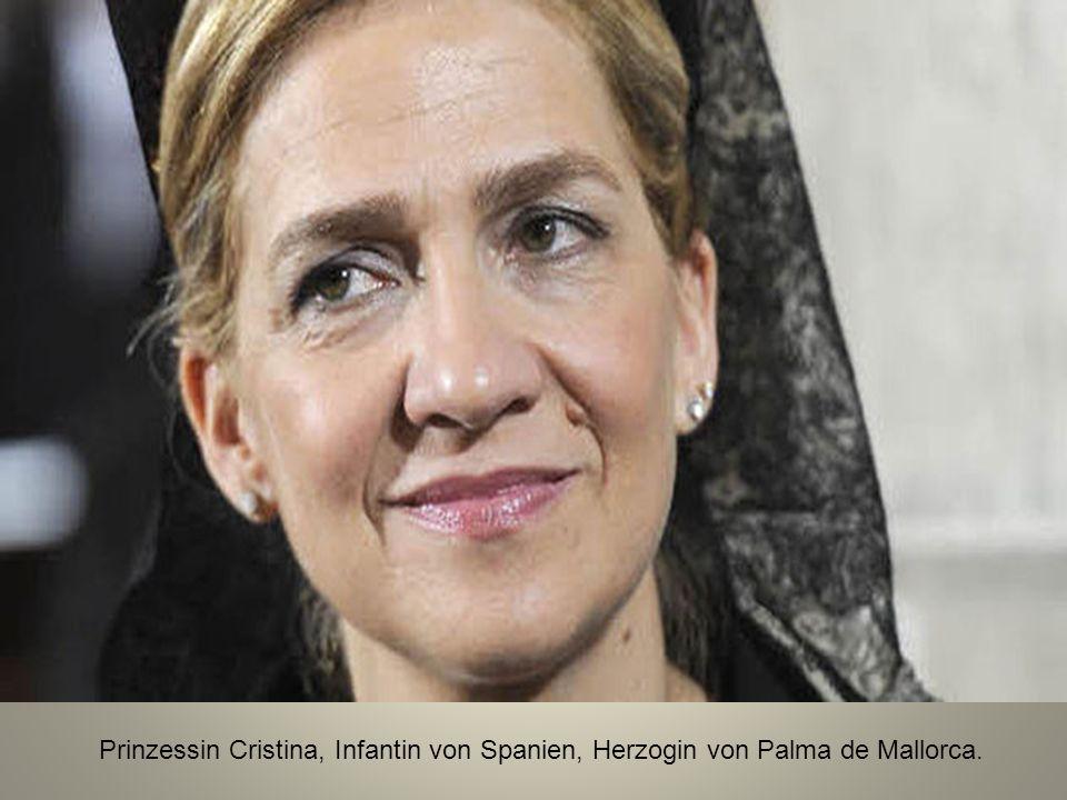 Prinzessin Cristina, Infantin von Spanien, Herzogin von Palma de Mallorca.