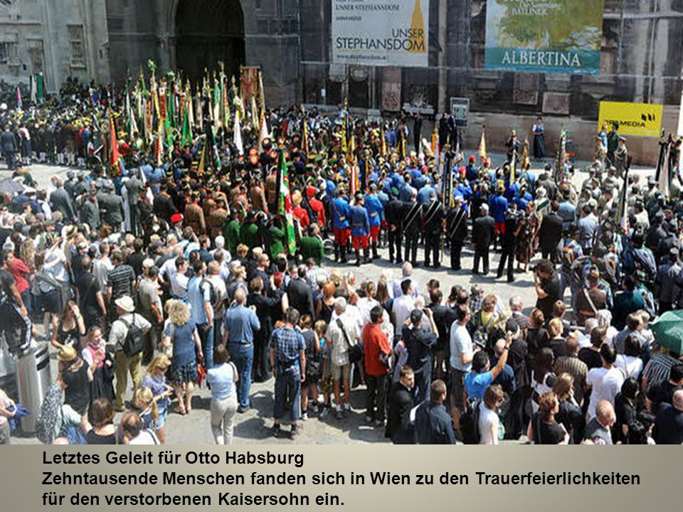 Letztes Geleit für Otto Habsburg