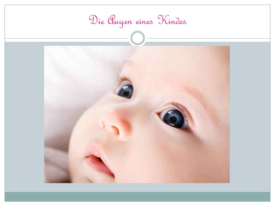Die Augen eines Kindes