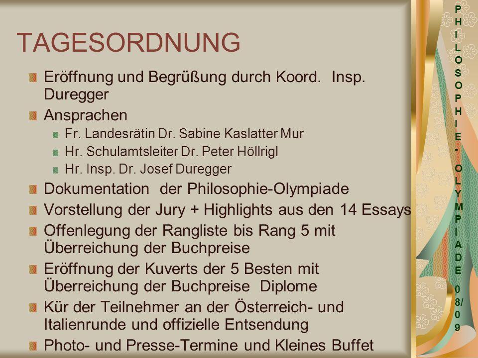 TAGESORDNUNG Eröffnung und Begrüßung durch Koord. Insp. Duregger