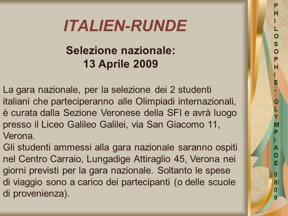 ITALIEN-RUNDE Selezione nazionale: 13 Aprile 2009