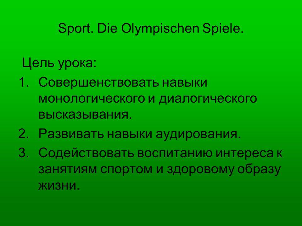 Sport. Die Olympischen Spiele.