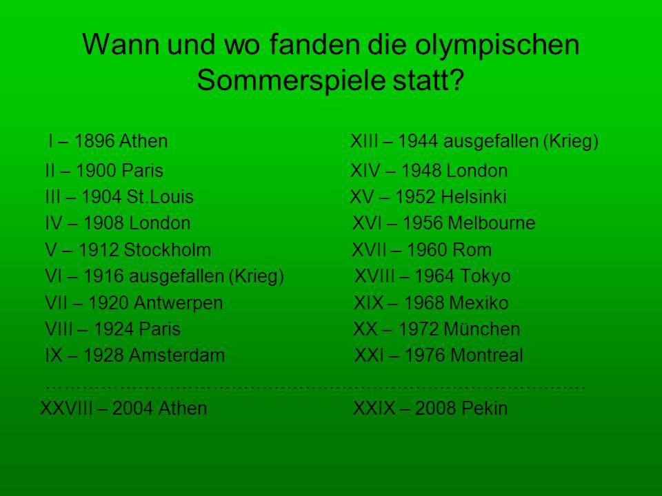 Wann und wo fanden die olympischen Sommerspiele statt