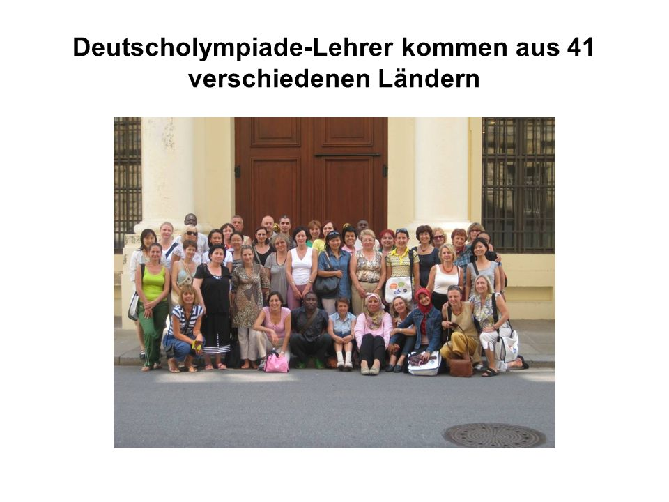Deutscholympiade-Lehrer kommen aus 41 verschiedenen Ländern