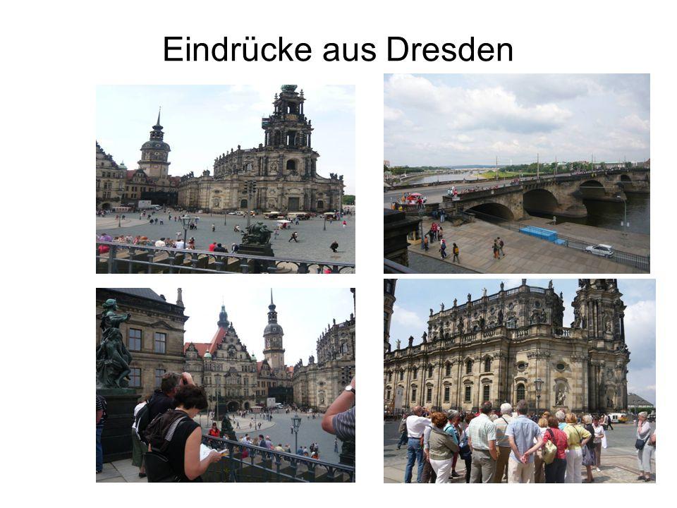 Eindrücke aus Dresden
