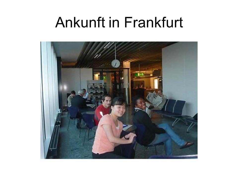 Ankunft in Frankfurt