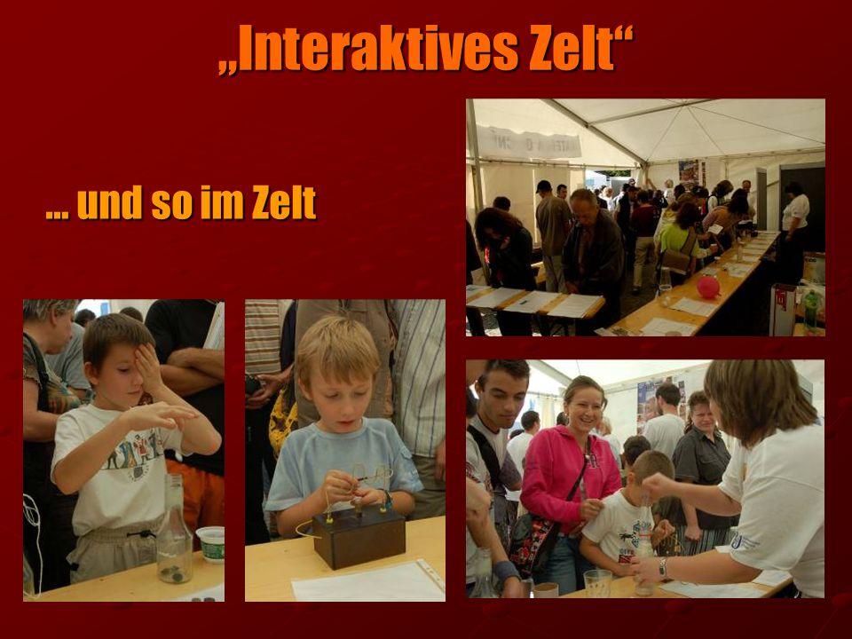 """""""Interaktives Zelt … und so im Zelt"""