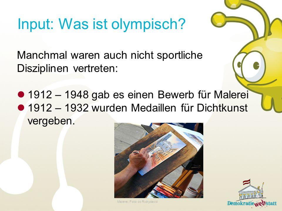 Input: Was ist olympisch