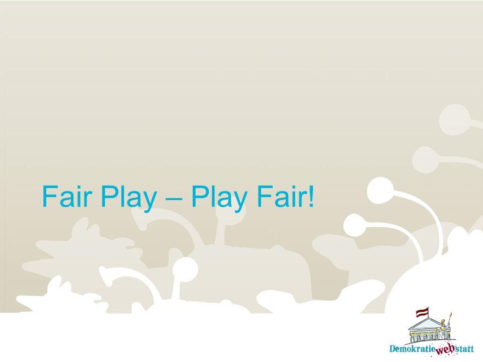 Fair Play – Play Fair!