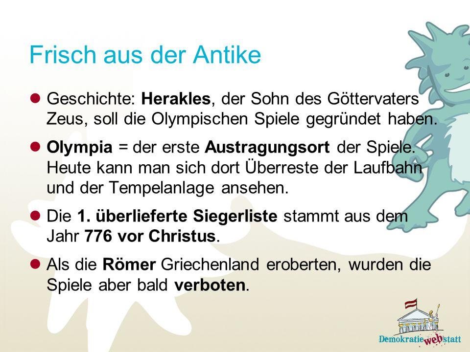 Frisch aus der Antike Geschichte: Herakles, der Sohn des Göttervaters Zeus, soll die Olympischen Spiele gegründet haben.