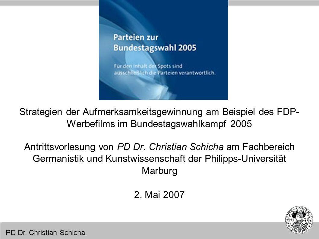 Strategien der Aufmerksamkeitsgewinnung am Beispiel des FDP-Werbefilms im Bundestagswahlkampf 2005