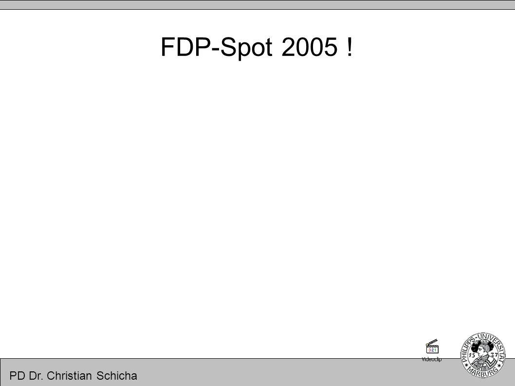 FDP-Spot 2005 ! PD Dr. Christian Schicha
