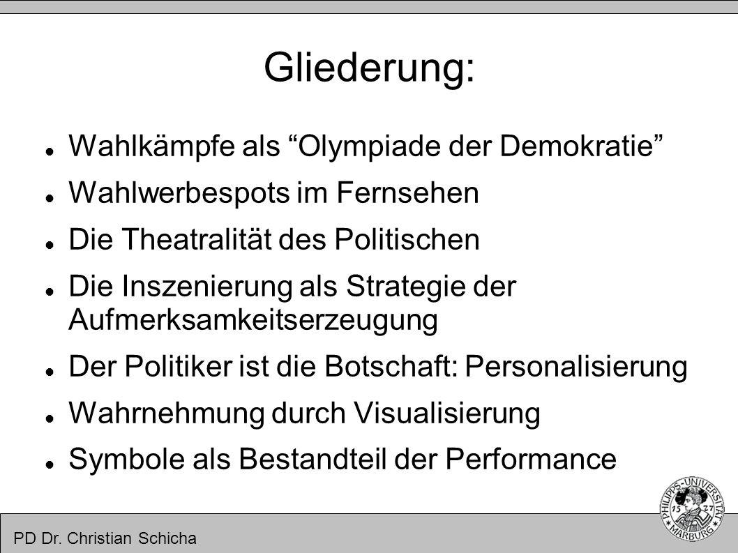 Gliederung: Wahlkämpfe als Olympiade der Demokratie