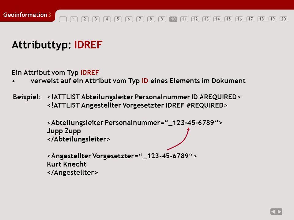 Attributtyp: IDREF Ein Attribut vom Typ IDREF