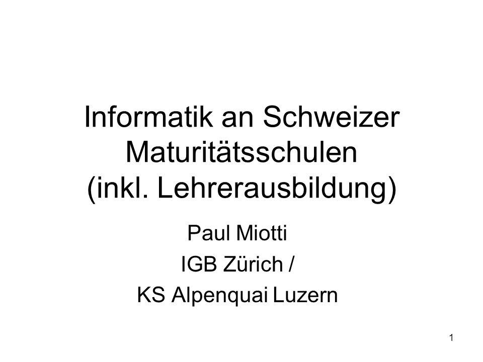 Informatik an Schweizer Maturitätsschulen (inkl. Lehrerausbildung)