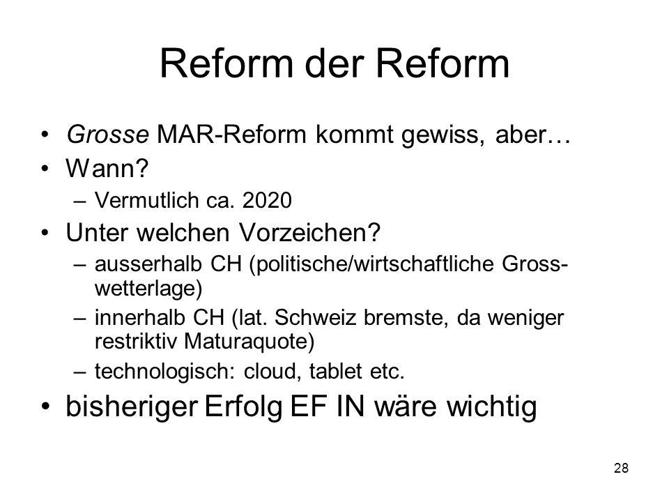 Reform der Reform bisheriger Erfolg EF IN wäre wichtig
