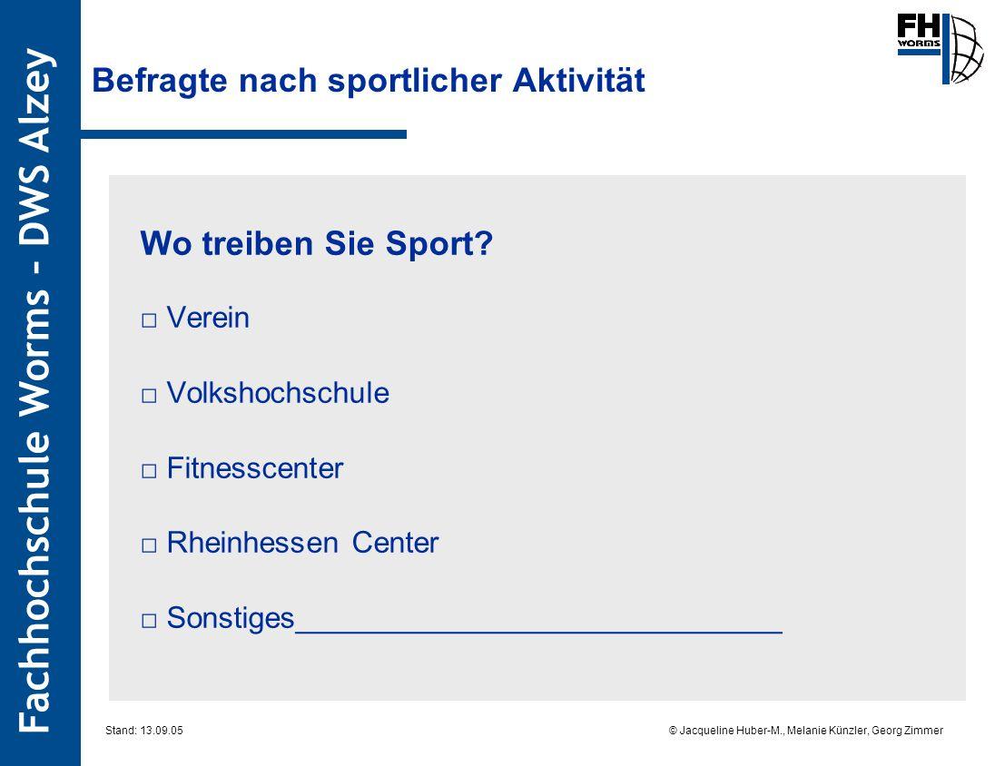 Befragte nach sportlicher Aktivität
