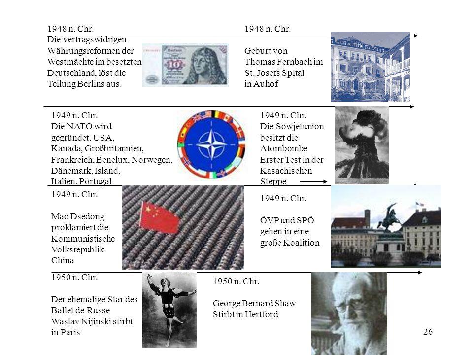 1948 n. Chr. Die vertragswidrigen. Währungsreformen der. Westmächte im besetzten. Deutschland, löst die.
