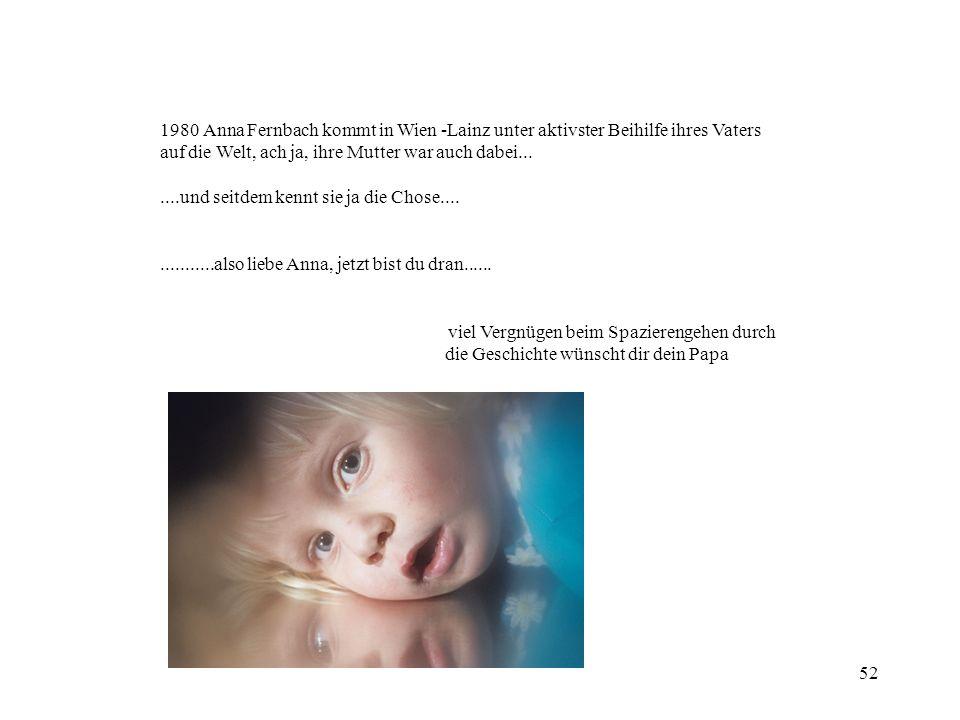1980 Anna Fernbach kommt in Wien -Lainz unter aktivster Beihilfe ihres Vaters