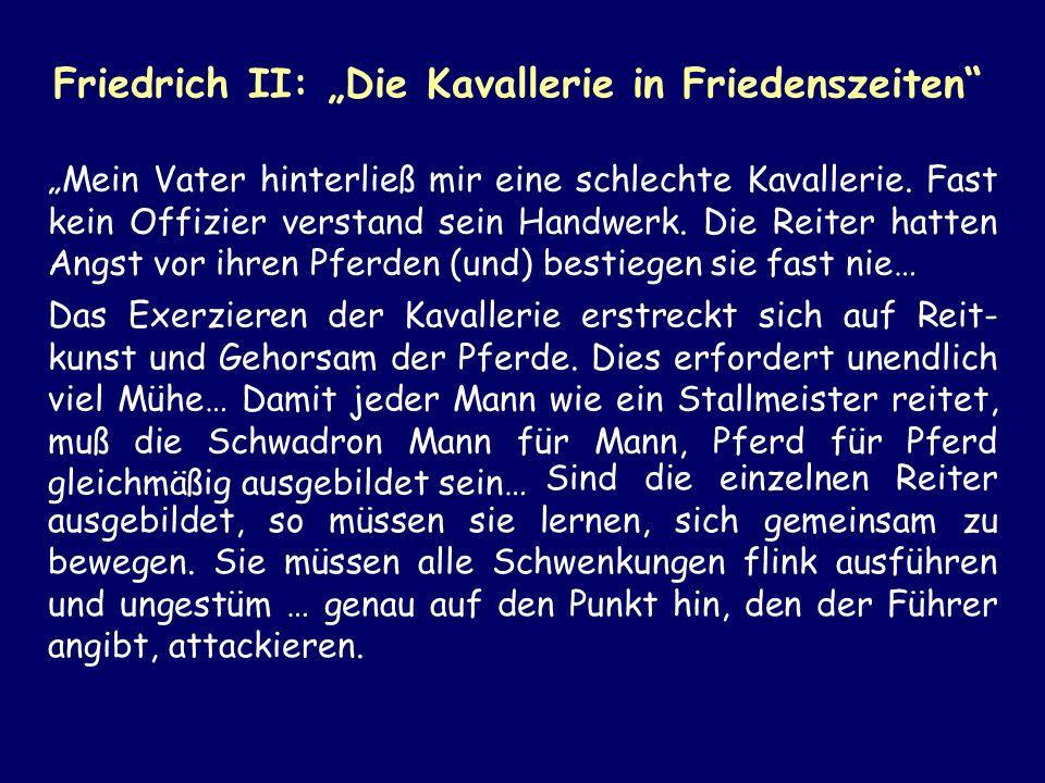 """Friedrich II: """"Die Kavallerie in Friedenszeiten"""
