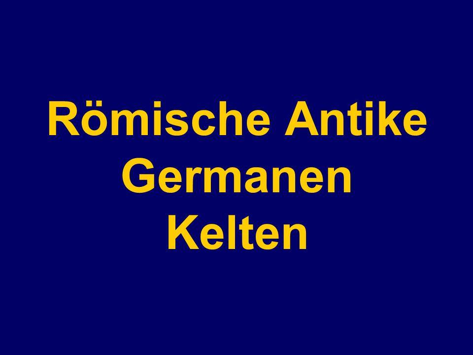 Römische Antike Germanen Kelten