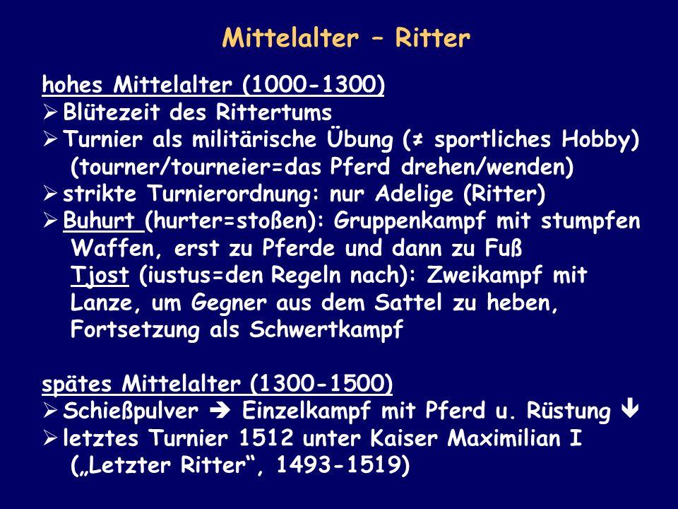 Mittelalter – Ritter hohes Mittelalter (1000-1300)