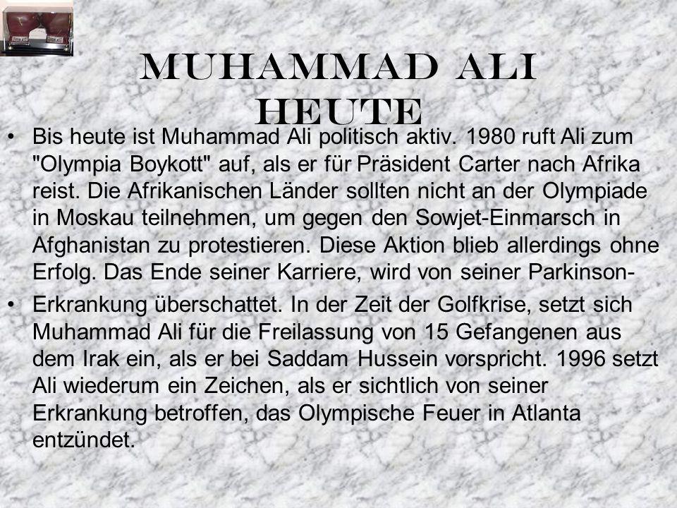 MUHAMMAD ALI HEUTE