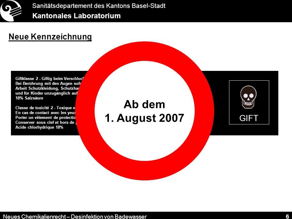 Ab dem 1. August 2007 Neue Kennzeichnung GIFT