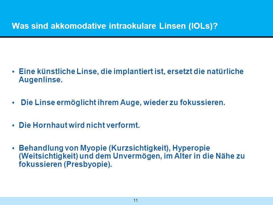 Was sind akkomodative intraokulare Linsen (IOLs)