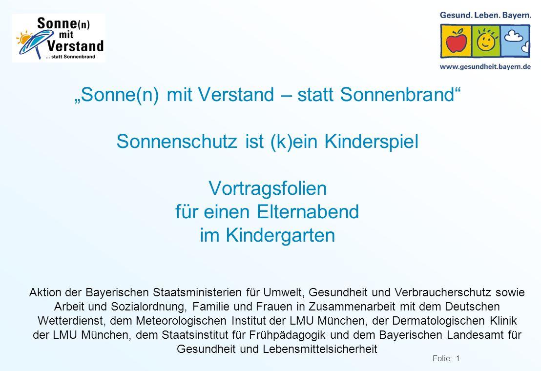 """""""Sonne(n) mit Verstand – statt Sonnenbrand Sonnenschutz ist (k)ein Kinderspiel Vortragsfolien für einen Elternabend im Kindergarten"""