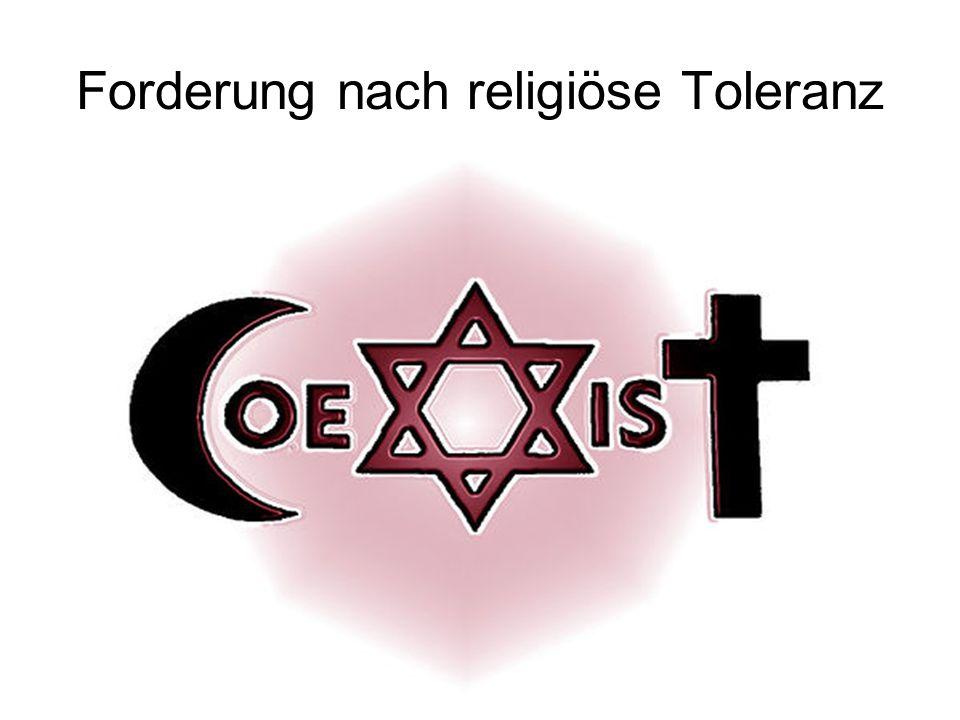 Forderung nach religiöse Toleranz
