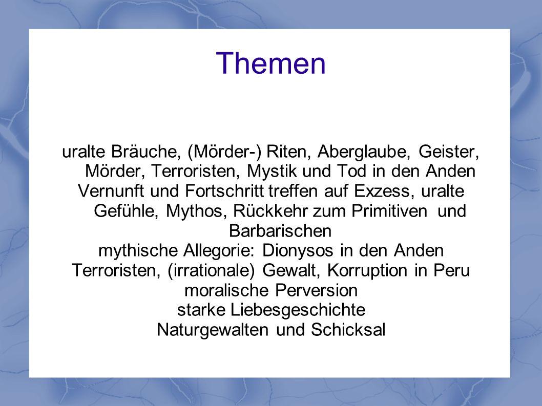 Themen uralte Bräuche, (Mörder-) Riten, Aberglaube, Geister, Mörder, Terroristen, Mystik und Tod in den Anden.