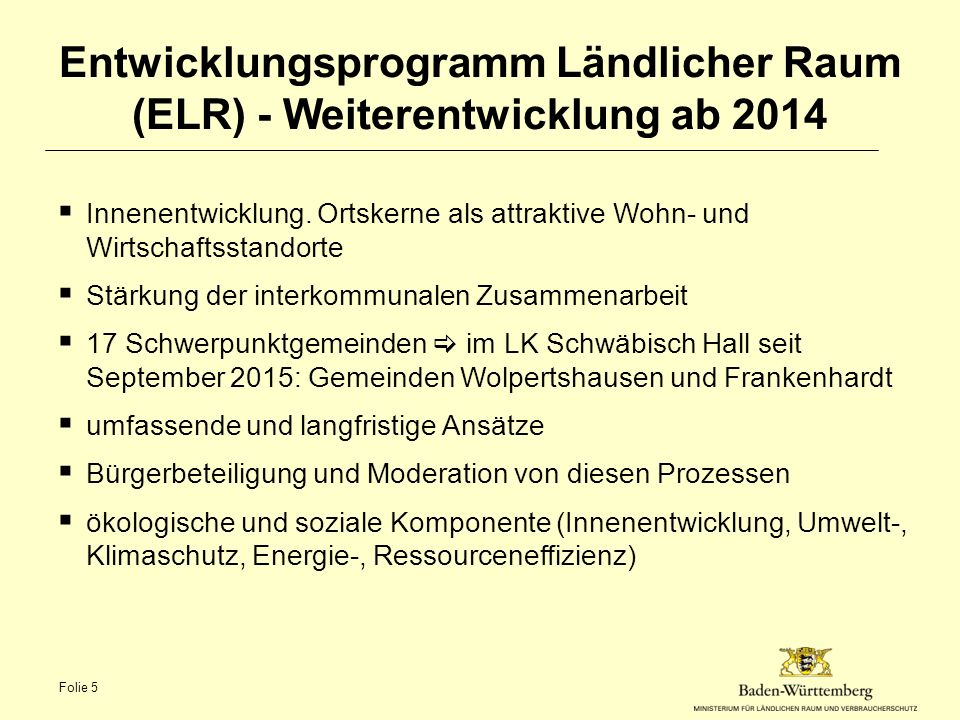 Entwicklungsprogramm Ländlicher Raum (ELR) - Weiterentwicklung ab 2014