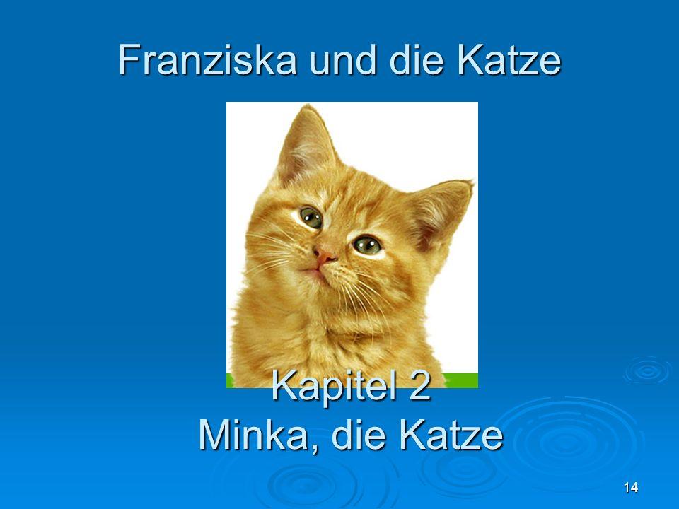 Franziska und die Katze