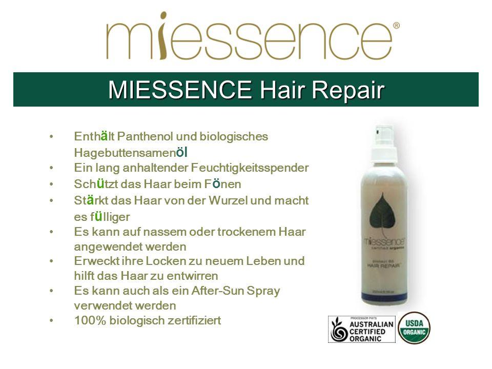 MIESSENCE Hair Repair Enthält Panthenol und biologisches Hagebuttensamenöl. Ein lang anhaltender Feuchtigkeitsspender.