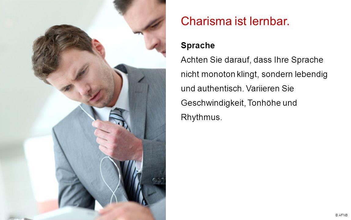 Charisma ist lernbar. Sprache