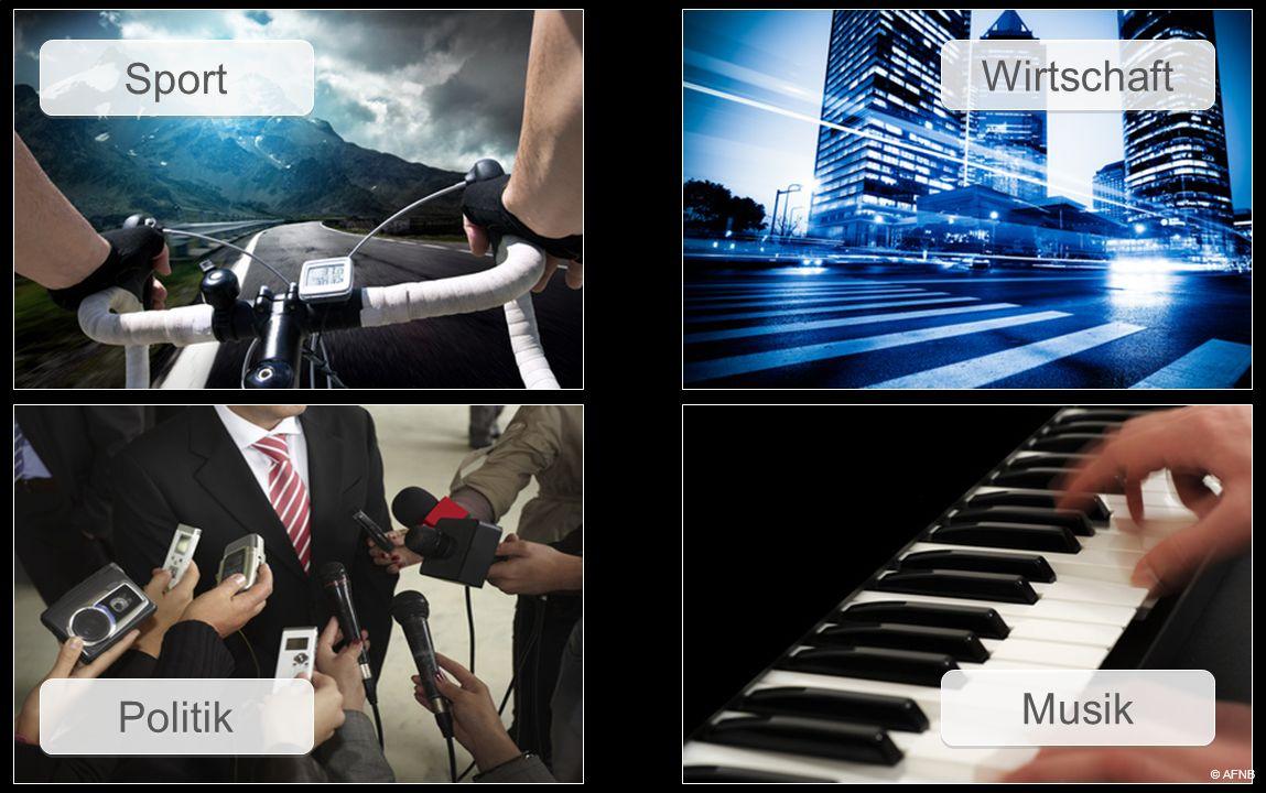 Sport Wirtschaft Politik Musik © AFNB